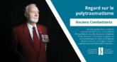 Anciens combattants | Regard sur le polytraumatisme - CCA