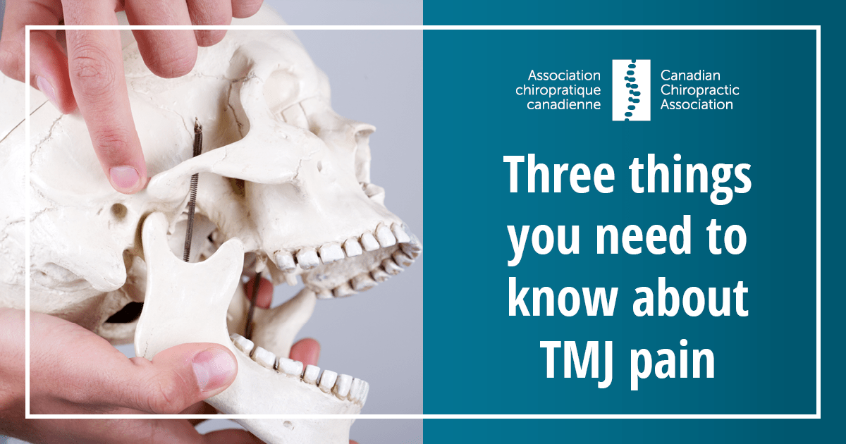 3 Things You Need To Know About Tmj Pain Canadian Chiropractic