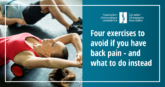 Four exercises to avoid if you have back pain – and what to do instead - CCA