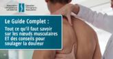 Nœuds musculaires (tout ce qu'il faut savoir et des conseils pour soulager la douleur) - CCA