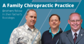 A family chiropractic practice: brothers follow in their father's footsteps - CCA