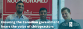 Ensuring the Canadian government hears the voice of chiropractors - CCA